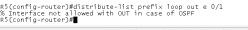 在OSPF协议中,使用分发列表在out方向,为什么会提示错误?