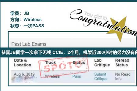 【思科战报】恭喜JB同学一次拿下无线 CCIE,2个月,机架近300小时的努力没有白费!